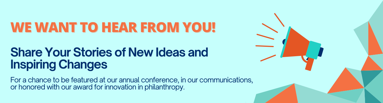 Light blue background with orange and navy text that reads We want to hear from you. Share Your Stories of New Ideas and Inspiring Change