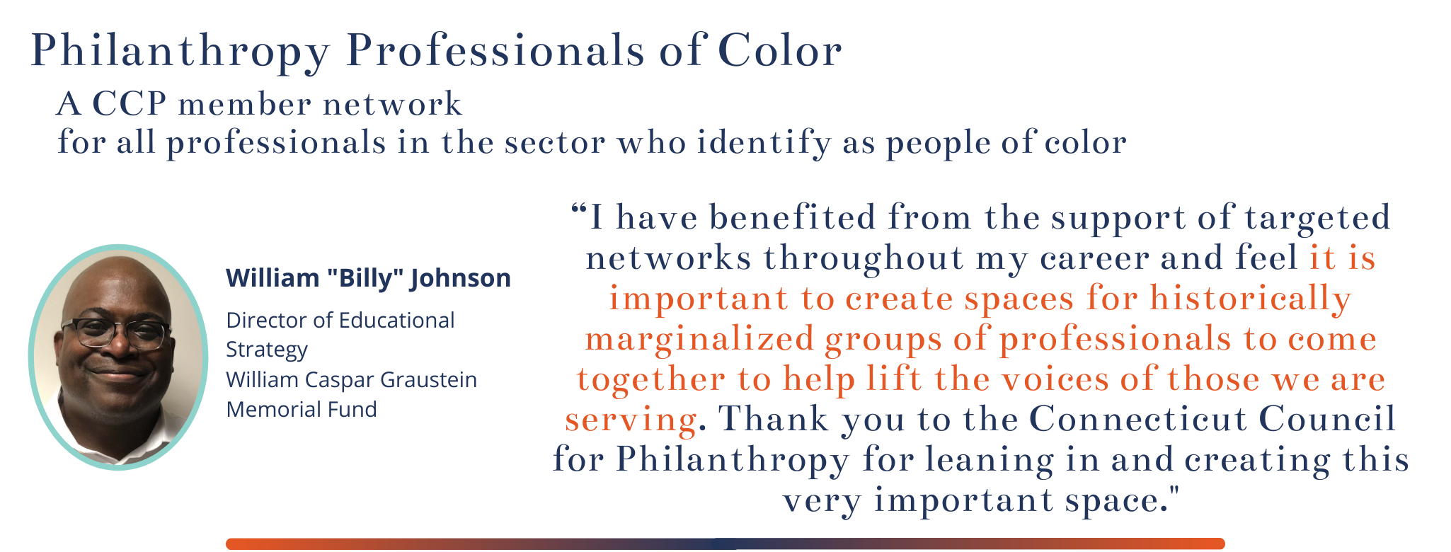 "Quote from Billy Johnson: ""it is important to create spaces for historically marginalized groups of professionals to come together to help lift the voices of those we are serving."""